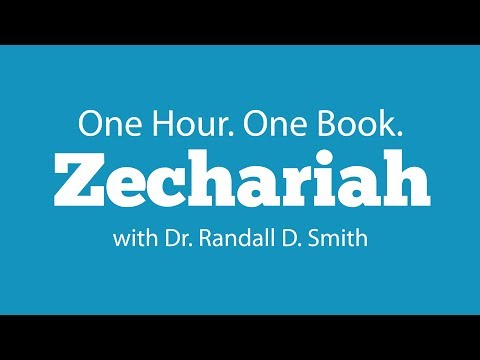 One Hour. One Book: Zechariah