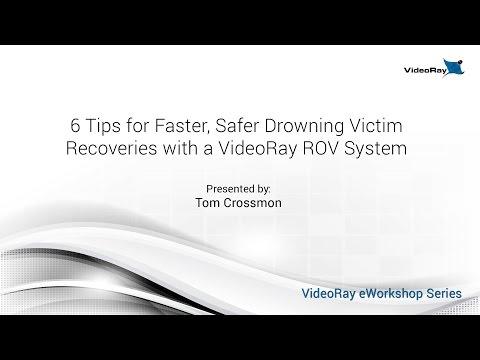 Six Tips for Faster, Safer Drowning Victim Recovery with a VideoRay ROV