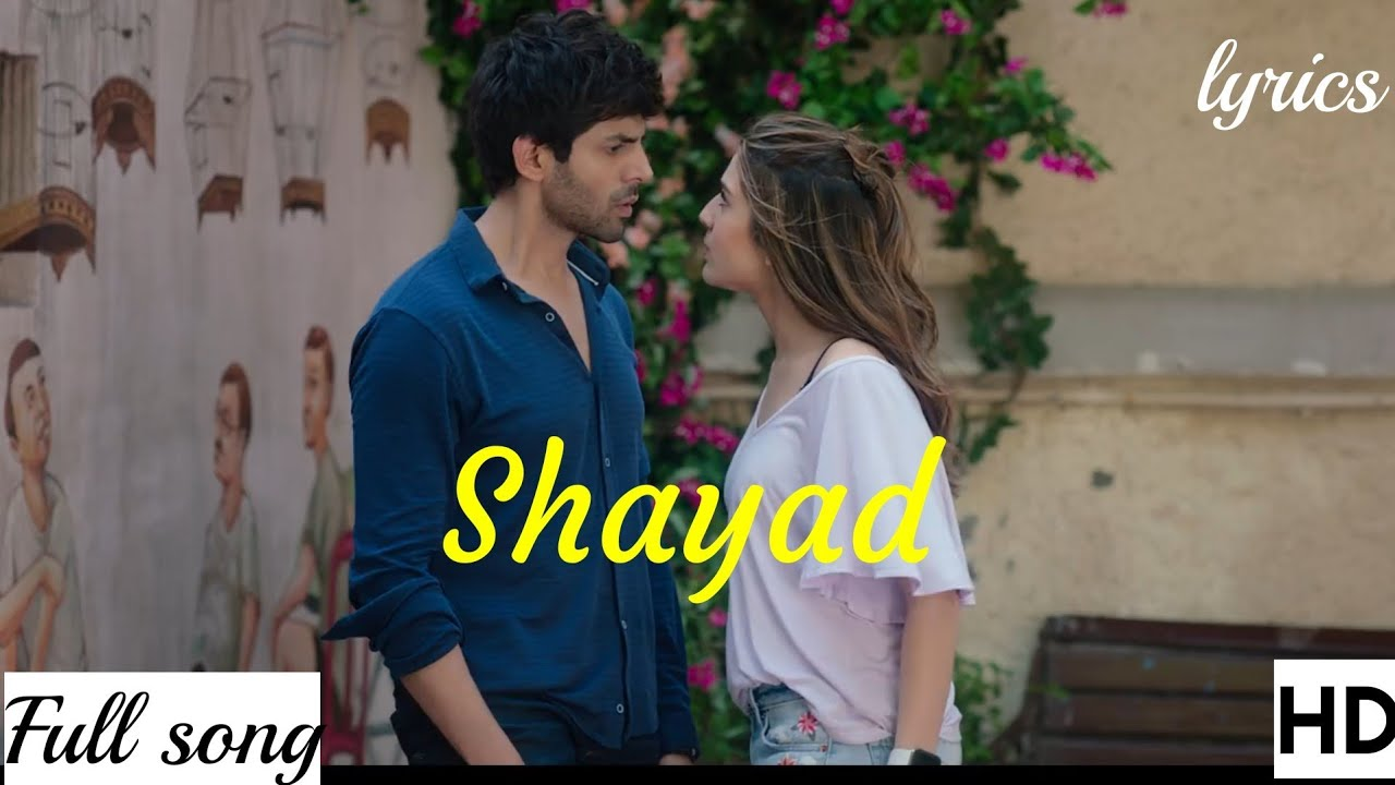 Shayad Chords by Arjit Singh from Love Aaj Kal 2