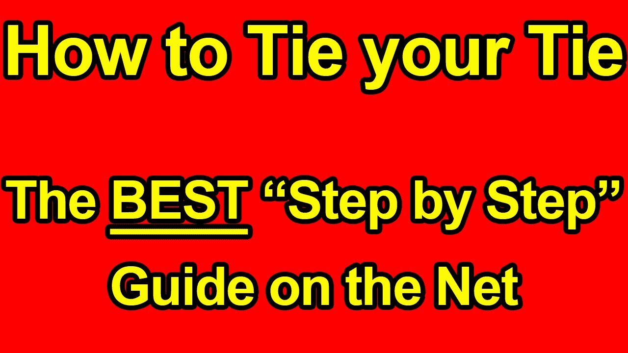 How To Tie a Tie - Easy Step by Step Instructions Video ...