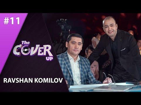 The Cover Up 11-son Ravshan Komilov (4-mavsum 23.06.2019)