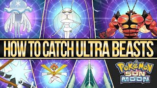 How to Catch All of The Ultra Beasts in Pokemon Sun and Moon | Austin John Plays