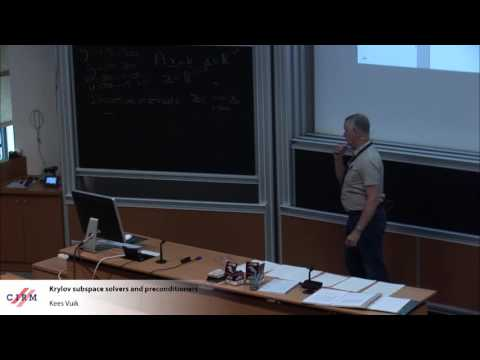Kees Vuik: Krylov subspace solvers and preconditioners
