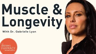 Why Muscle Is Key For Longevity