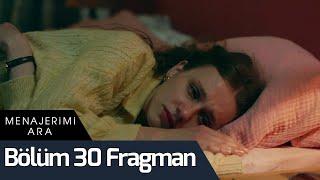 Menajerimi Ara 30. Bölüm Fragman
