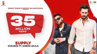SUPPLY | Karan Aujla | Gurjas Sidhu | Deep Jandu | Latest Songs | ST Studio | Ditto Music