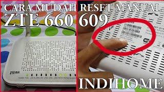 CARA MUDAH RESET MANUAL ROUTER ZTE F660 & F609 / INDIHOME MENGGUNAKAN SMARTPHONE
