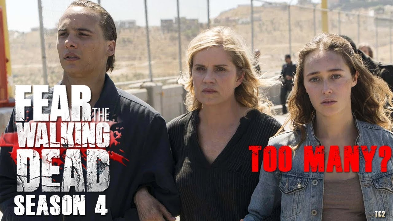 Fear the Walking Dead Season 4 - Are they killing off too Many Characters?