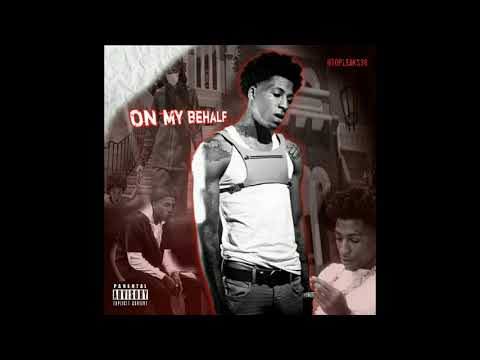 YoungBoy Never Broke Again – On My Behalf (feat. Liefty Luciano) (Official Audio)
