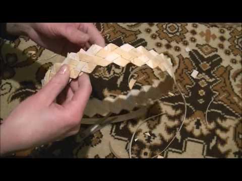 Плетение очелья из бересты