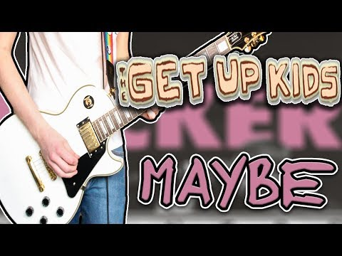 The Get Up Kids - Maybe Guitar Cover 1080P
