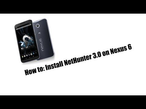 Howto: Install NetHunter 3.0 on Nexus 6