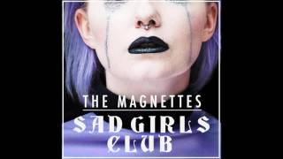 The Magnettes - Sad Girls Club (Official Audio)