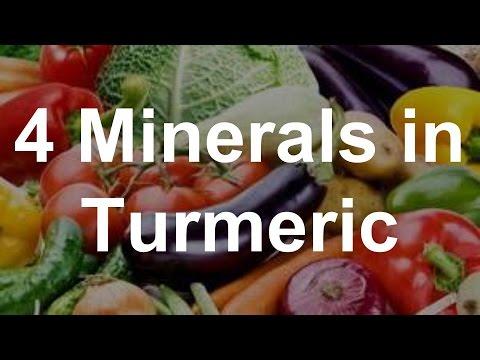 4 Minerals in Turmeric - Health Benefits of Turmeric