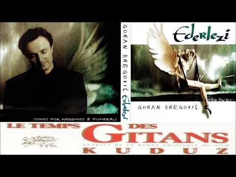 Goran Bregović - Ederlezi | Time of the Gypsies - Emir Kusturica mp3