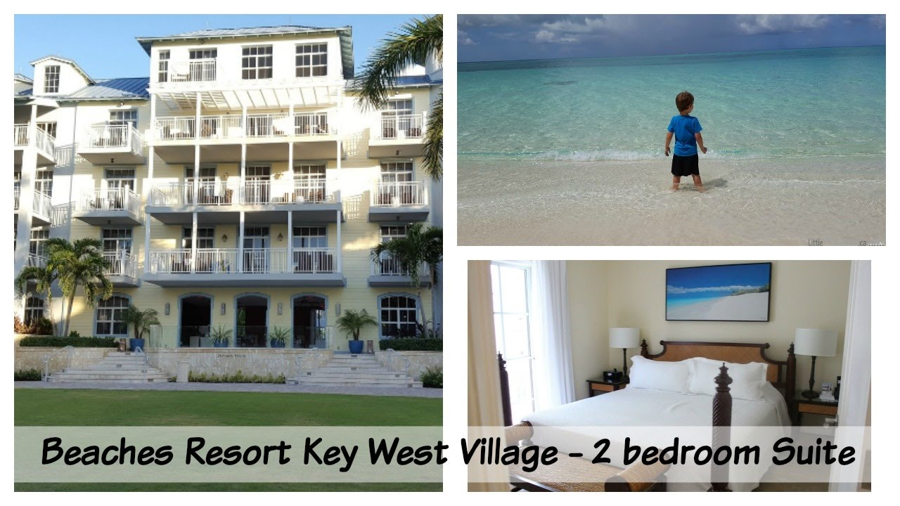 Beaches Turks and Caicos Resort Key West Village 2 bedroom suite ...