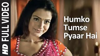Humko Tumse Pyaar Hai (Sad) Title Song Video