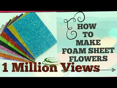 how to make foam sheet flowers at very low cost | DIYwithDOLL
