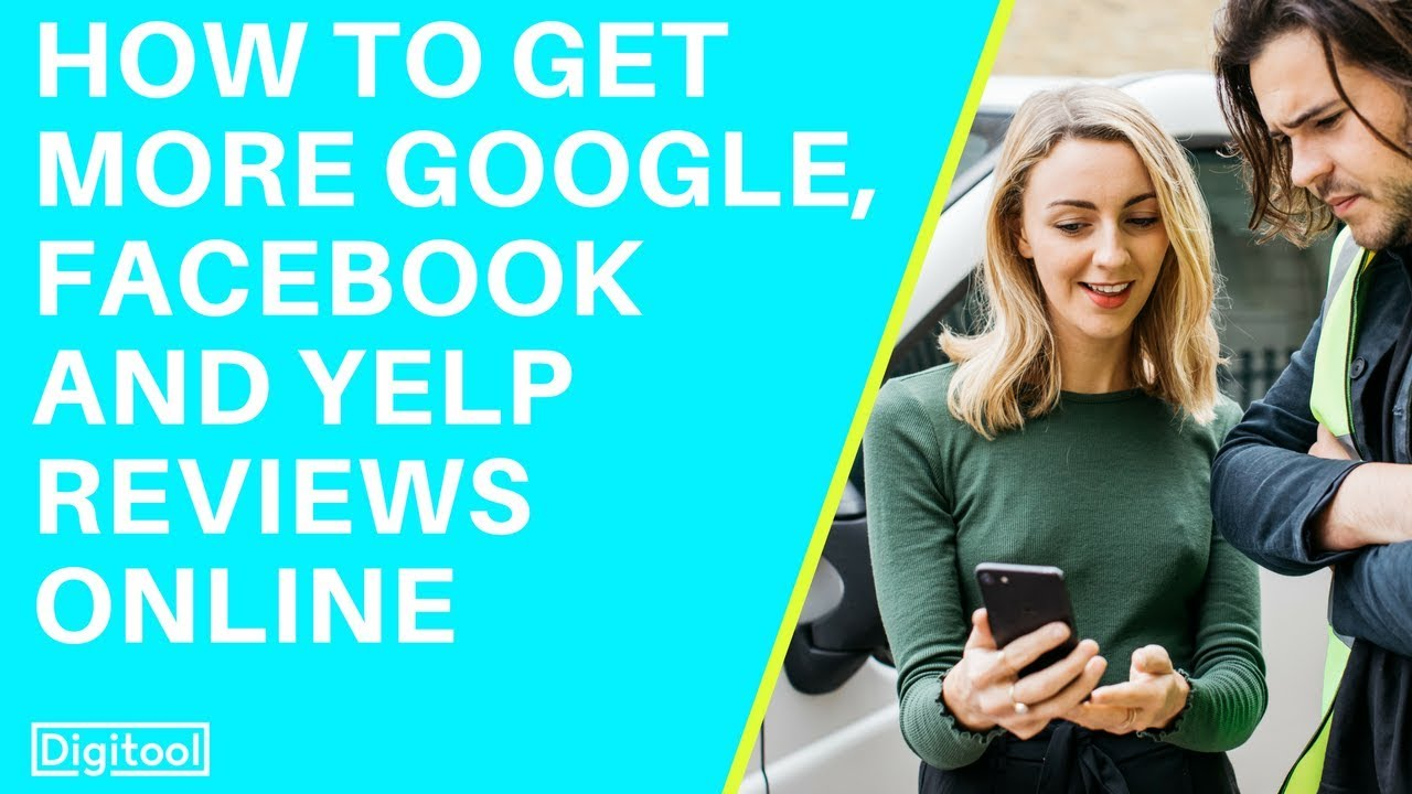How to Get More Google, Facebook and Yelp Reviews Online ...