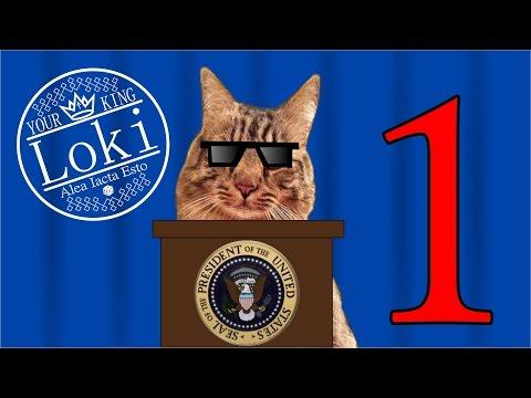 Loki Plays: Cat President Part 1
