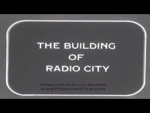 THE BUILDING OF RADIO CITY MUSIC HALL New York City HOME MOVIE Reel 1