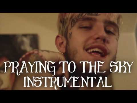 LIL PEEP - PRAYING TO THE SKY INSTRUMENTAL
