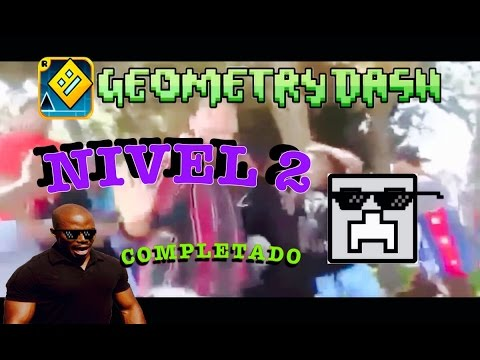 Geometry Dash 2 Nivel Completo Turn Down For What