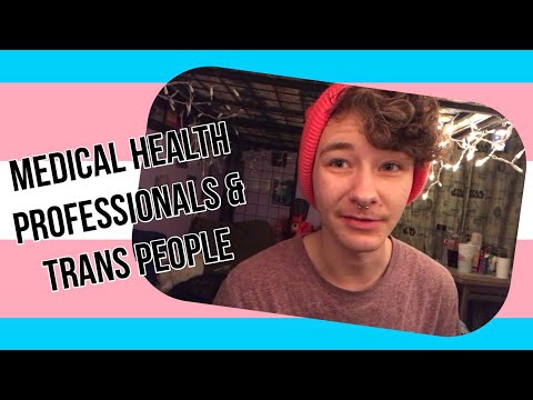 Medical Health Professionals & Trans People