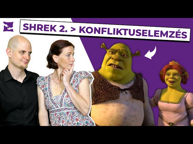 Shrek 2. jelenet – Konfliktuselemzés – Shrek és Fiona|Boldog PÁRna|S02E23|Párkapcsolati tanácsok