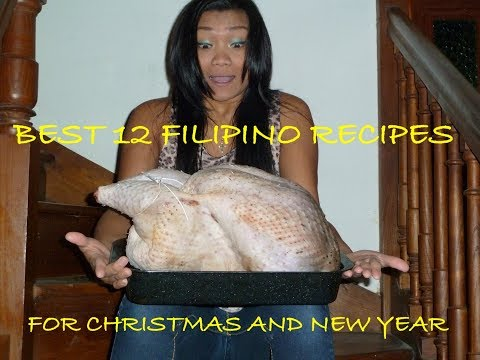 Best 12 Filipino Recipes For Christmas And New Year (special Occasions) Filipino Cooking Channel