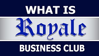 Royale Business Club International Presentation Updated (2015)