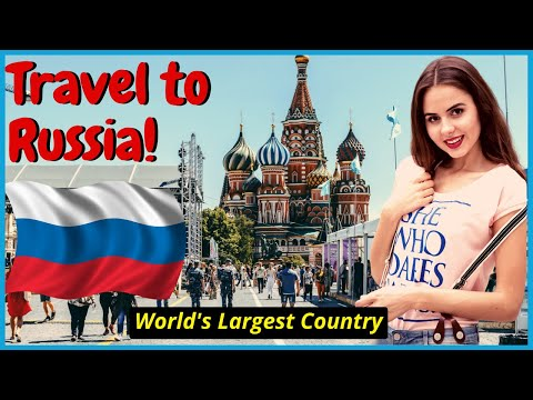 Travel to Russia | In 2021 Some Interesting Travel Facts About Russia in English by Travel Addict