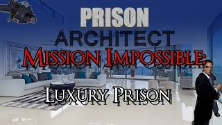 Prison Mission Impossible -Escaping From A luxury Prison