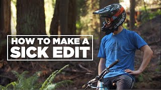 How To Make A Sİck Edit (2014)