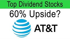 AT&T Stock Analysis - Could AT&T's Stock Really be Worth $60 a Share?