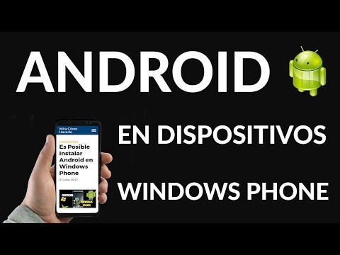 Es posible Instalar Android en Windows Phone