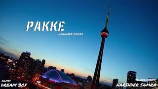 Pakke (Harinder Samra) Mp3 Song Download