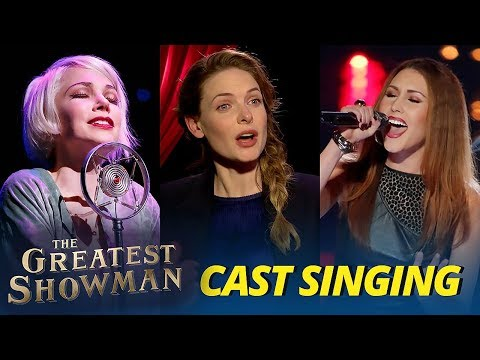 The Greatest Showman Cast Singing (Michelle Williams & Loren Allred)