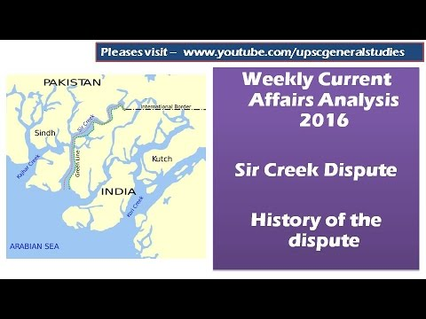 WCA 2016  Section IV  Security and international relations  Sir Creek issue  Border dispute HD