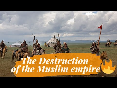 The Destruction Under The Mongols And The Rise Of Islam