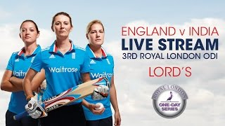 England Women v India Women – 3rd Royal London ODI