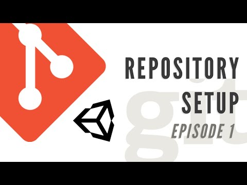 Git Version Control With Unity Episode 1: Project And Repository Setup