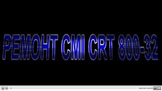 Ремонт CMI CRT 800-32