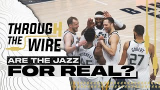 Are The Utah Jazz Real Contenders? | Through The Wire Podcast