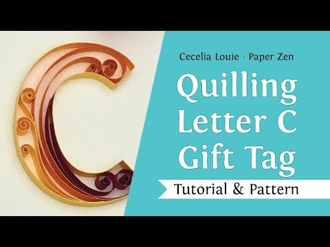 Quilling Letter C - How to Make Scrolls - Quilling Tutorial