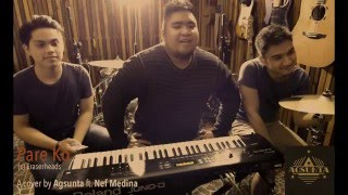 Download Pare Ko | (c) Eraserheads | Agsunta ft. Nef Medina MP3 song and Music Video