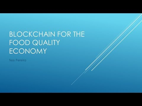 Blockchain for the Food Quality Economy