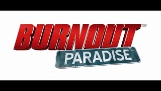 Burnout Paradise - Лучше до сих пор нет [23-30 МСК]