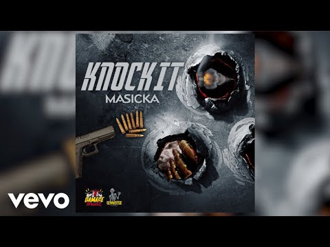 Masicka - Knock It (Audio)