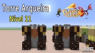 CLASH OF CLANS NO MINECRAFT, Como Fazer a Torre Arqueira Nível 11 No Minecraft